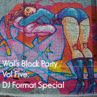 Block Party 5 - DJ Format Special