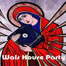 Go to Wals 'House Party' Mix Series