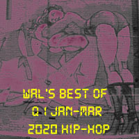 Ill Flows-Wal's Best of Quarter1 2020 Hip-Hop-FREE Download!