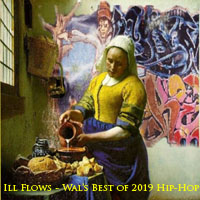 Ill Flows-Wal's Best of 2019 Hip-Hop-FREE Download!
