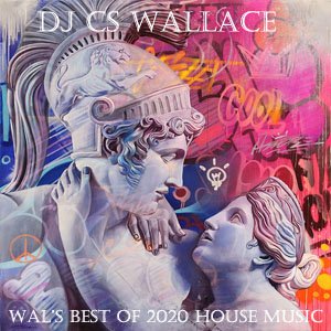 Wal's Best of 2020 House Music-FREE Download!