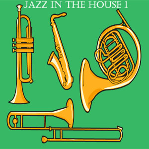 Jazz In The House 1-FREE Download!