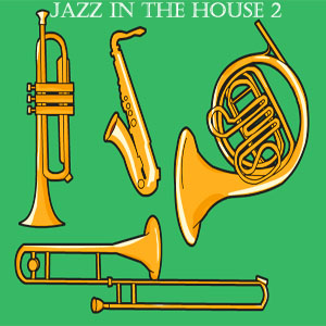 Jazz In he House 2-FREE Download!