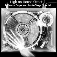 High on House Street 2:A Kenny Dope and louie Vega Special-FREE Download!