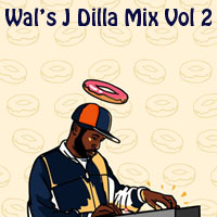 Wal's J Dilla Vol 2-FREE Download!