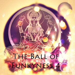 The Ball of Funkyness 4 - FREE Download!