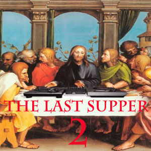 The Last Supper Vol 2-FREE Download!