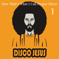Now that's what I call proper disco Vol 1 - FREE Download!!