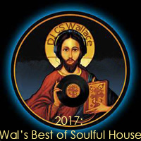 2017:Wal's best of Soulful House-FREE Download!