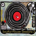 Soulful House Sessions 3 - FREE Download!