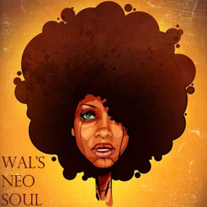Wal's Neo Soul Mix-FREE Download!